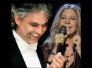 Barbra Streisand with Andrea Bocelli I Still Can See Your Face