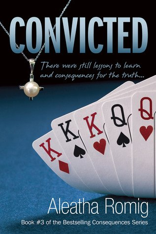 Convicted (Consequences #3)