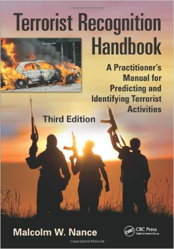 Terrorist Recognition Handbook A Practitioners Manual for Predicting and Identifying Terrorist Activities- Third Edition (1)