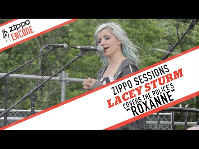 Zippo Encore Sessions LACEY STURM - Roxanne [The Police cover]