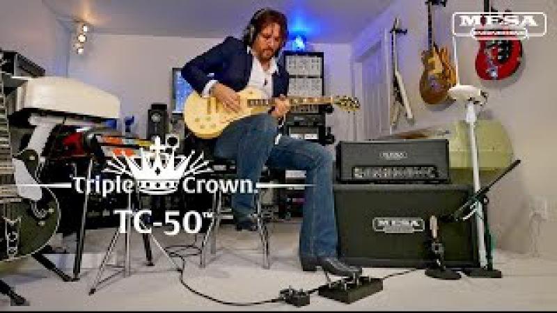 MESABoogie Triple Crown TC-50 – Alt Rock