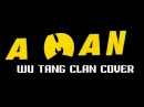 CoverDays A MAN - Wu-Tang Clan Ain't Nuthin To F' Wit (Ethnic Blast DP24)
