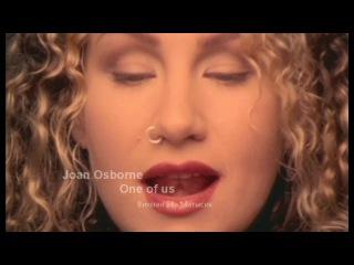 "Joan Osborne - One of us HD (""Один из нас"") альбом Relish 1995"