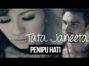 Tata Janeeta Penipu Hati Official Video Clip