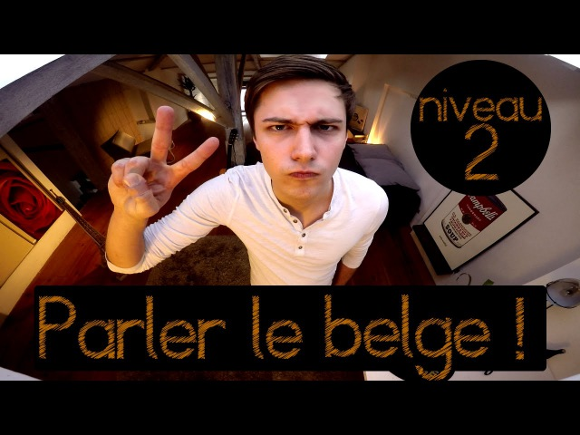 PARLER LE BELGE - NIV. 2