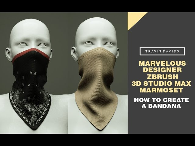 Marvelous Designer Zbrush 3D Studio Max Marmoset How To Create A Bandana