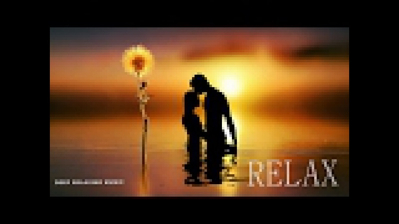 3h.TANTRA Positive Energy Deep Relaxation/ Healing for Mind Body Music 2017SpaMassageMusicWorld❀
