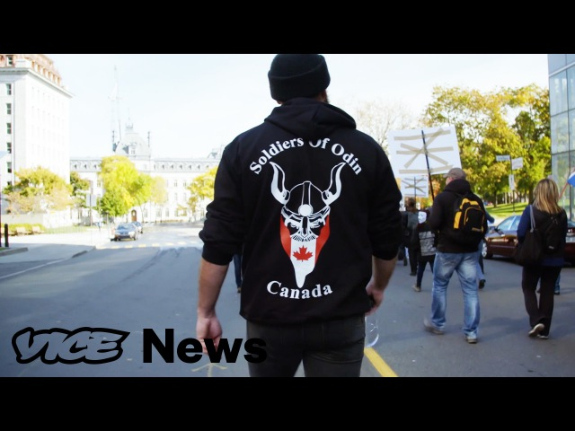 The Soldiers of Odin: Inside Canada's Extremist Vigilante Group