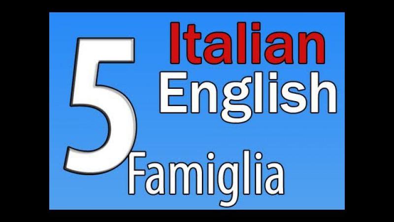 Italian English Lessons 5 Members of the family Membri della Famiglia