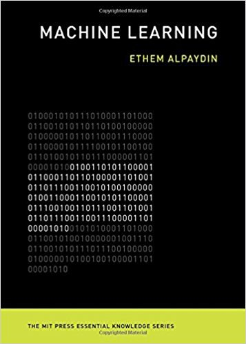 Machine Learning: The New AI - Ethem Alpaydi