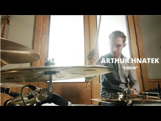 "Meinl Cymbals Arthur Hnatek Drum Video ""Djikin"""