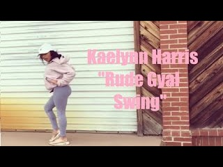 Kaelynn KK Harris   Rude Gyal Swing   Jose Hollywood Choreography