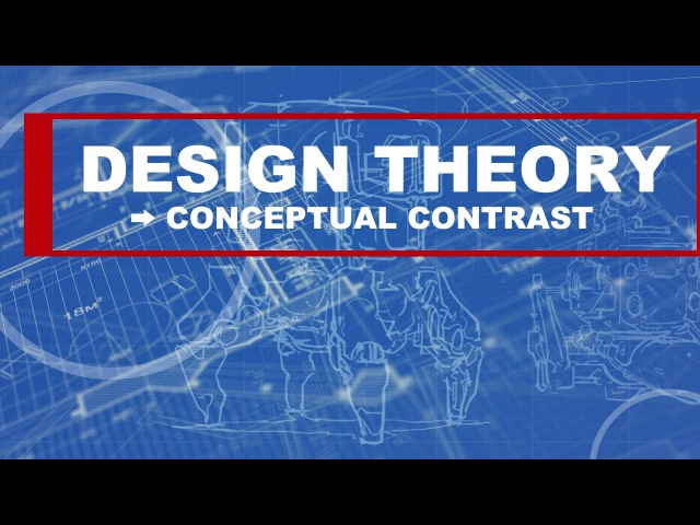 Design Theory: Conceptual Contrast