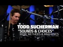 Todd Sucherman: Sounds Choices - More Methods Mechanics - FULL DRUM LESSON (Drumeo)