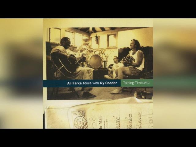Ali Farka Toure Ry Cooder Talking Timbuktu Full Album