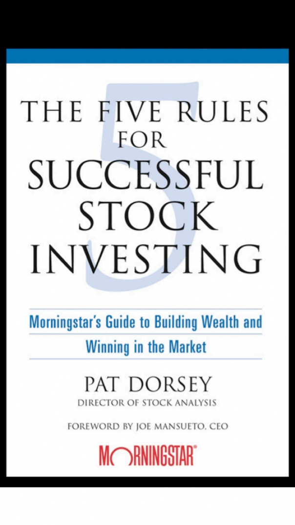 Five Rules for Successful Stock Investing- PAT DORSEY