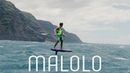 Malolo - Follow Kai Lenny on his inter-island journey powered only by mother nature