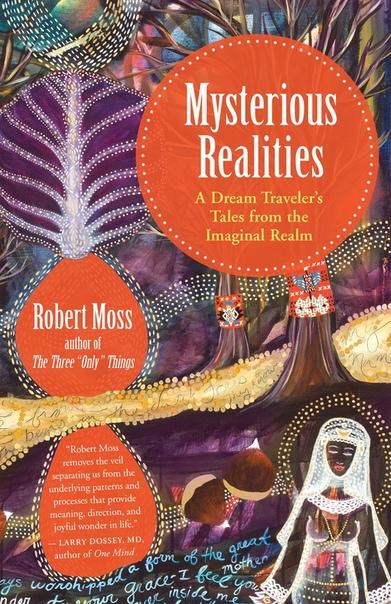Mysterious Realities - Robert Moss