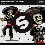 Timmy Trumpet, Krunk! - Al Pacino
