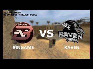 FINAL INTERACTIVE CUP!!! BINGAME VS RAVEN 1