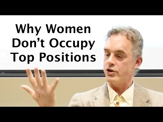 Epic RANT on Gender Equality - Jordan Peterson on why there are so few women at the top