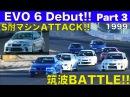 ランサーエボ6デビュー!! Part 3 国産最速マシン筑波BATTLE!!【Best MOTORing】1999
