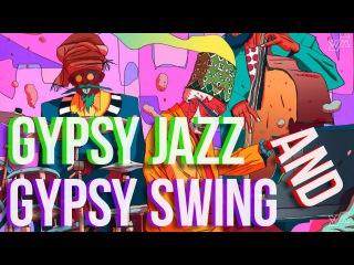 Gypsy SWING & Gypsy JAZZ Mix | WM Collection #013