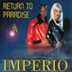 Imperio - Return to Paradise