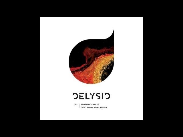 DAVÍ Boarding Call Hraach Remix