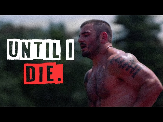 MAT FRASER ■ UNTIL I DIE - CROSSFIT MOTIVATIONAL VIDEO