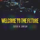 Обложка Crashing Down - Trevor Michael Simpson