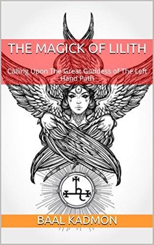 The Magick Of Lilith  Calling U - Baal Kadmon