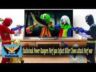 Power Rangers Nerf gun Infant Killer Clown attack Nerf war movie | thaihoinuk Spiderman