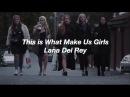 Skam Girls - This Is What Makes Us Girls Lana Del Rey (español)