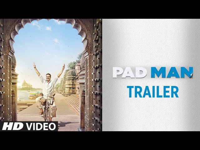 PADMAN Official Trailer   Akshay Kumar   Sonam Kapoor   Radhika Apte   9th Feb 2018