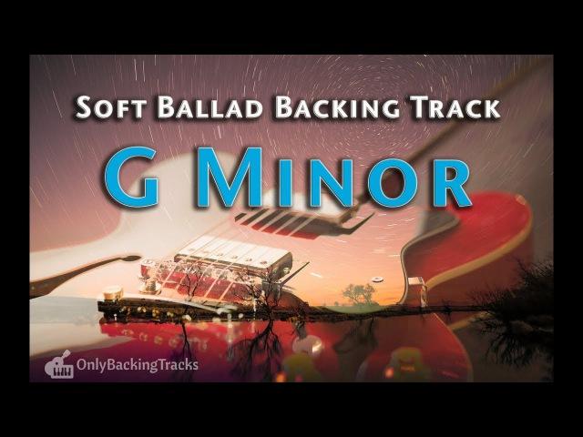 Emotional Rock Ballad Backing Track for improvisation (G Minor)