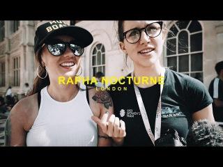 RAPHA NOCTURNE LONDON 2017!
