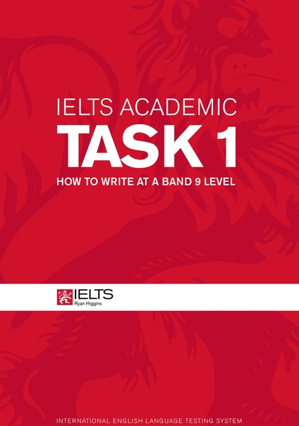 1ryan thomas higgins ielts academic task 1 how to write at a