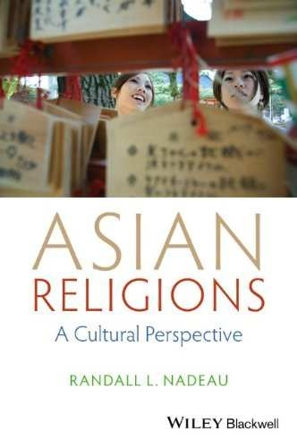Asian Religions- A Cultural Perspective