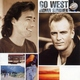 Go West - Tell Me