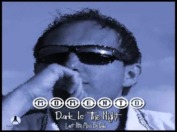 MOMENTO Dark Is The Night Italo Disco 2o12 15