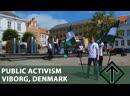 Public activism in Viborg Denmark