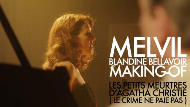 PETITS MEURTRES D'AGATHA CHRISTIE Melvil interpreté par Blandine Bellavoir
