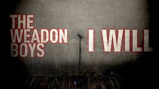 """The Weadon Boys """"I Will"""" (Official Lyric Video)"""