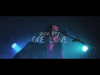Irina rein one love