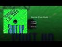VURPILL LIL DAB — Shut up Prod. Mtdn