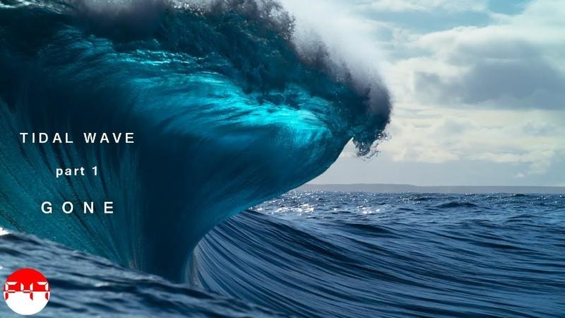 Tidal Wave pt.1 - Gone (by Freeman-47)