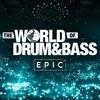 28.09 • World of Drum&Bass: Epic @ Stadium