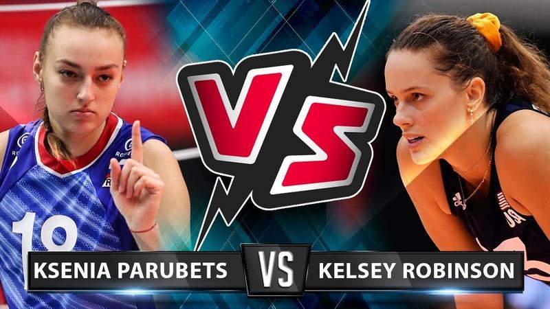 Ksenia Parubets vs Kelsey Robinson Who's the BEST for you Powerfull spikes VNL 2019