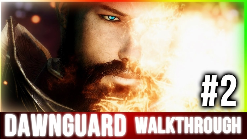 Skyrim Dawnguard Walkthrough (Part 2)